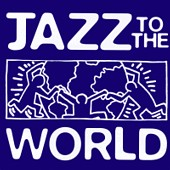 Listen to Jazz to the World